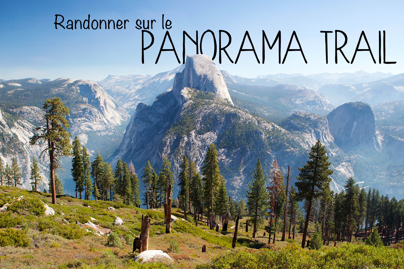 panorama-trail-randonnee-yosemite
