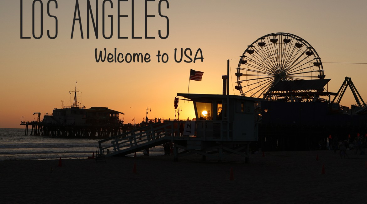 Welcome to USA, Los Angeles