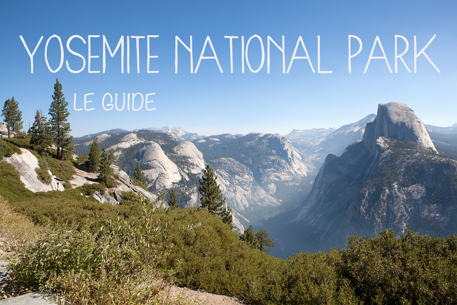 guide pratique parc national de Yosemite