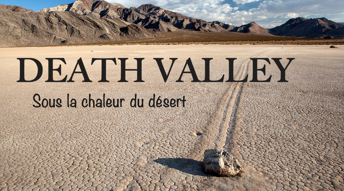 Visiter le parc national de la Death Valley