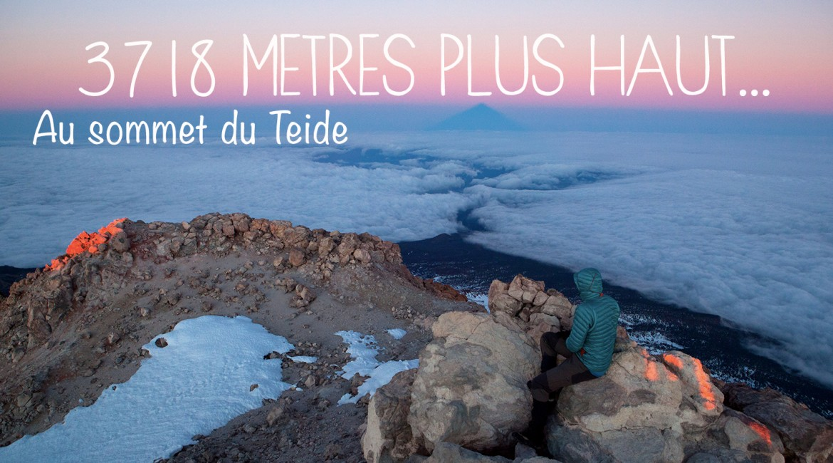 Tenerife : 3718m plus haut, l'ascension du Teide