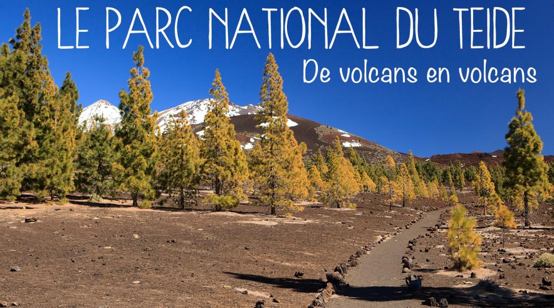 TENERIFE : Le parc national du Teide