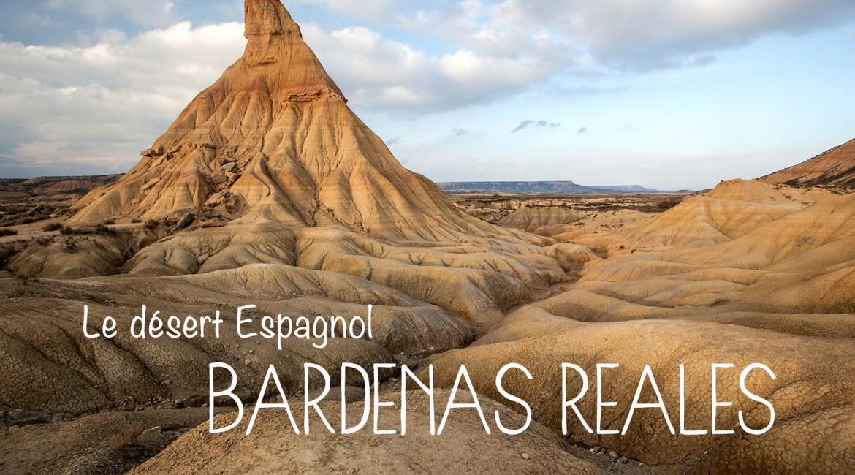Le désert des Bardenas Reales : le dépaysement hispanique