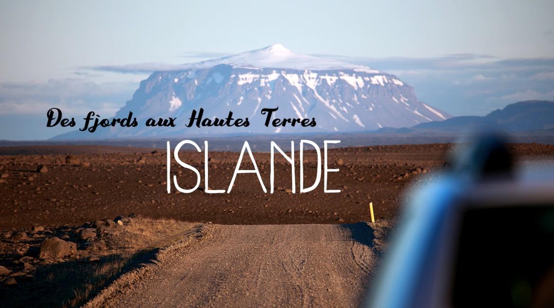 Islande #2 : Des fjords de l'est au désert des hautes terres