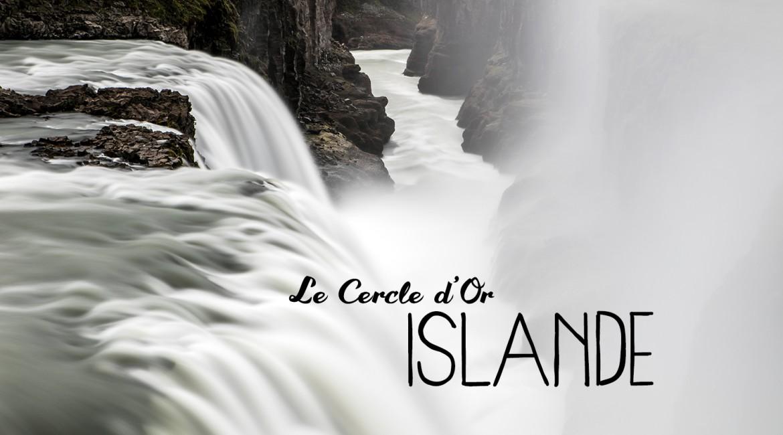 Islande #4 : au cœur du Cercle d'Or