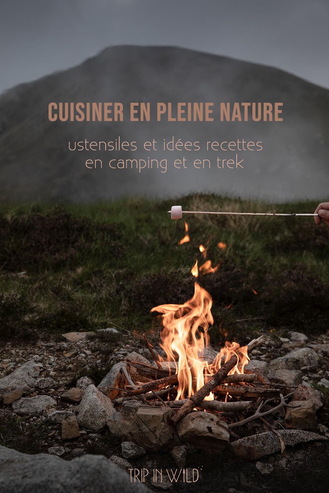 Cuisiner dans la nature pendant un road-trip ou un trek