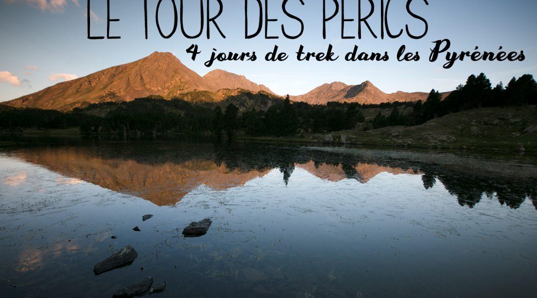 Un trek dans les Pyrénées : le tour des Pérics