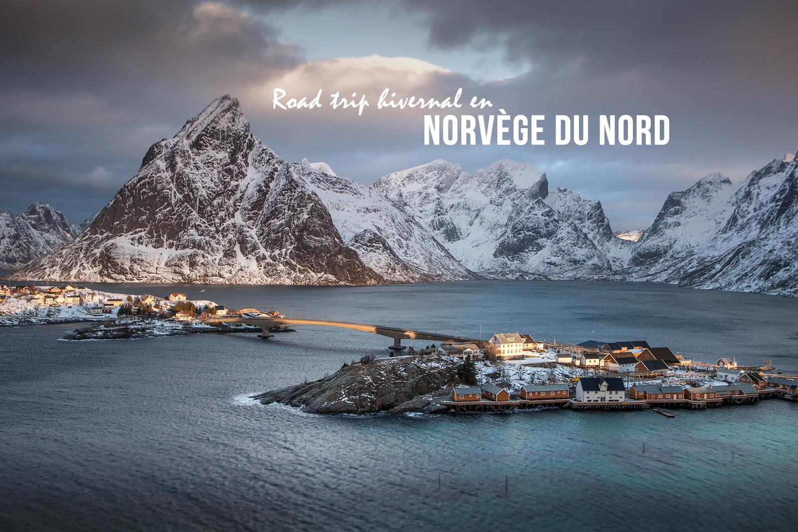 Récit de voyage en Norvège du Nord, de Tromso aux îles Lofoten en hiver
