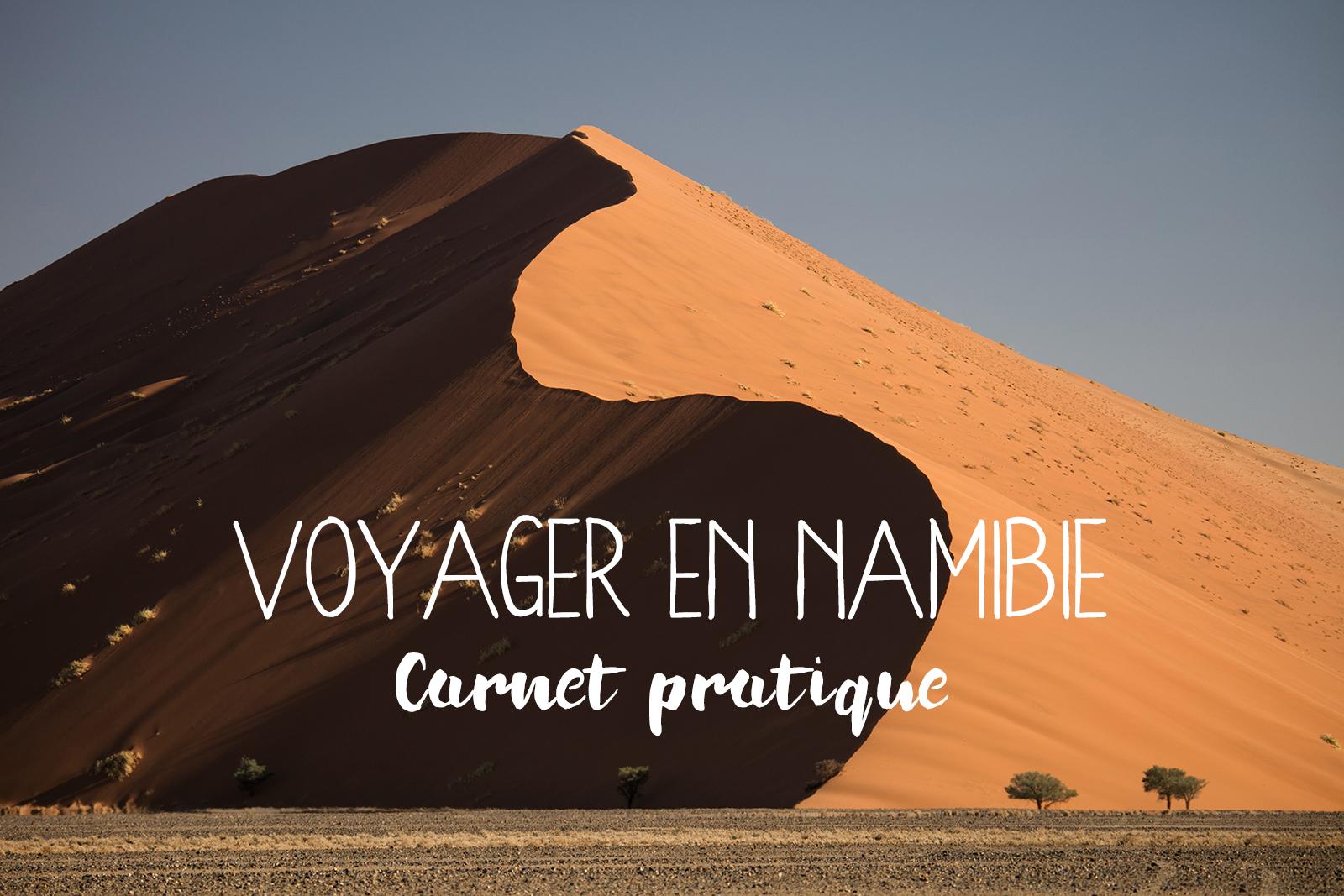 Organiser son circuit en Namibie, toutes les informations sur les logements, campings, location de voiture, itinéraire et prix