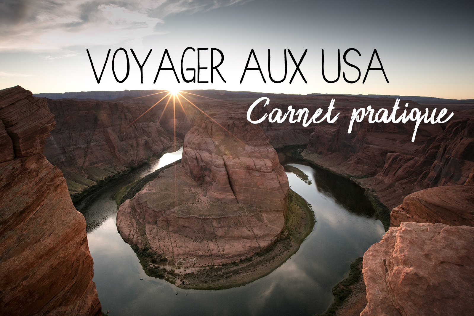 conseil voyage ouest USA blog