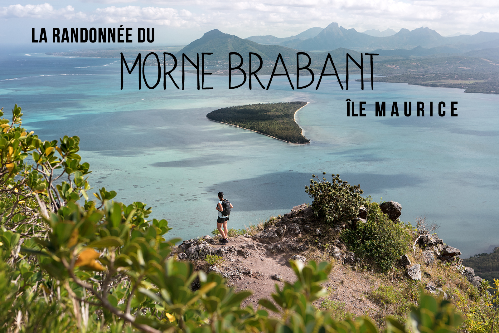 ascension Morne Brabant randonnée guide