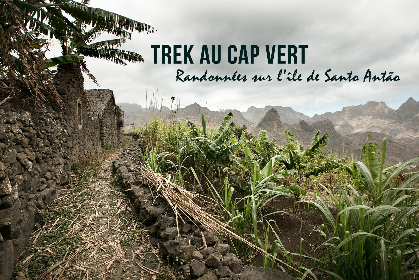 Récit de voyage au Cap vert : une semaine de trekking à Santo Antao