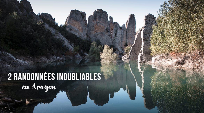 2 randonnées inoubliables en Aragon : le Congost de Mont Rebei et Finestras