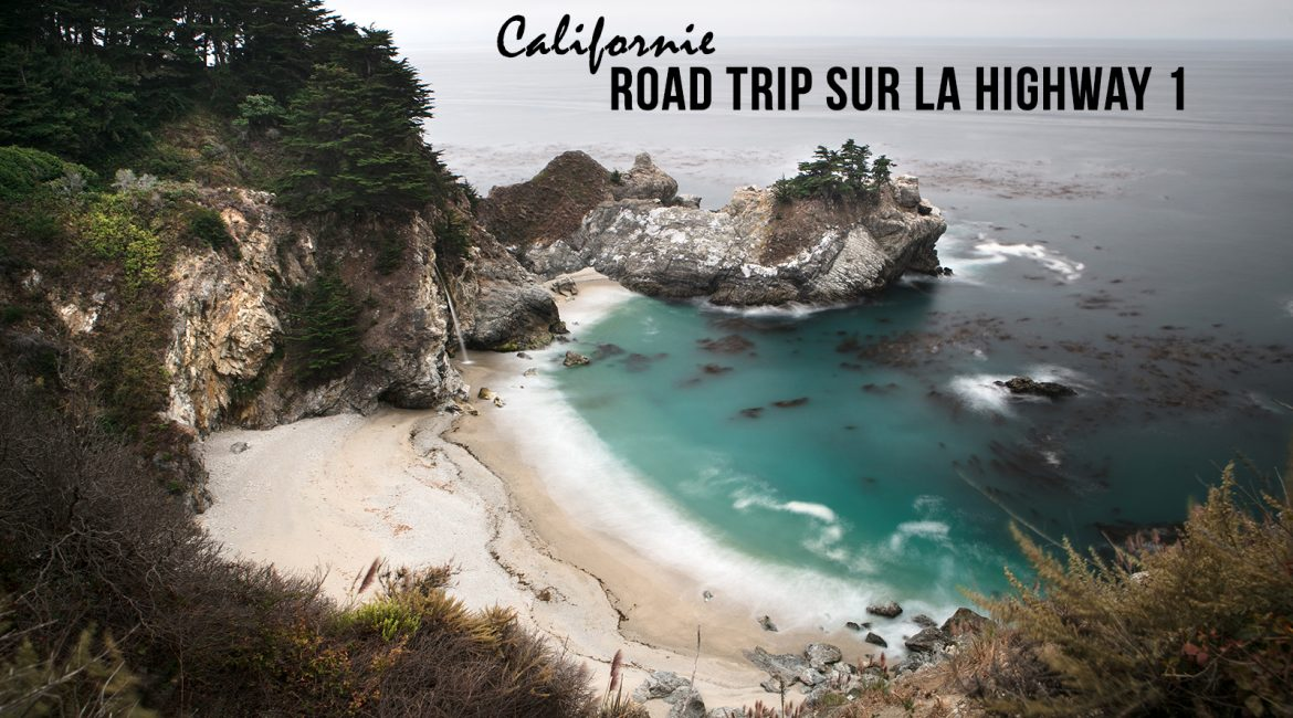 Road trip entre Los Angeles et San Francisco, sur la mythique Highway 1