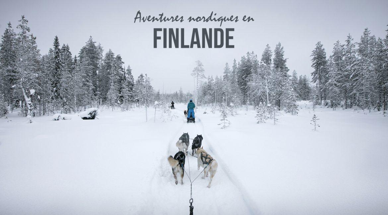 La Finlande en hiver : une semaine magique dans le parc d'Hossa