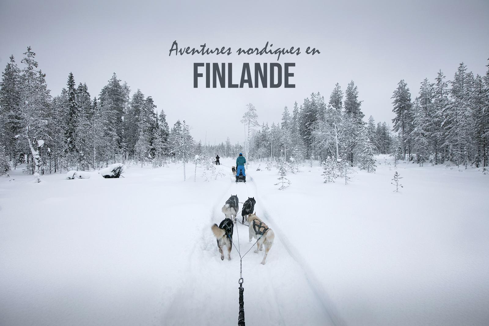 Une semaine d'aventures nordiques en Finlande