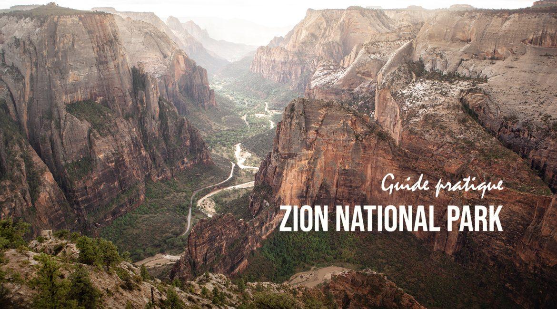 Visiter le Parc National de Zion dans l'Utah