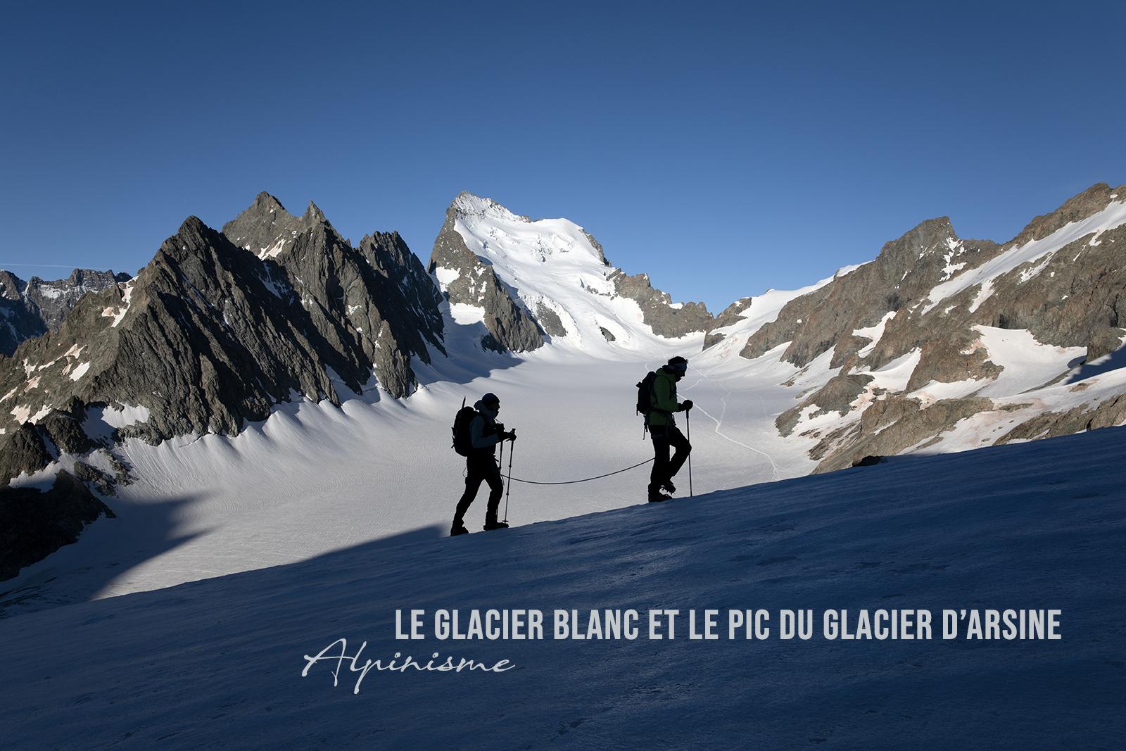 Ascension du Pic du Glacier d'Arsine